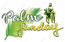 Palm Sunday: April 5th-Morning Worship at 11:00 a.m.